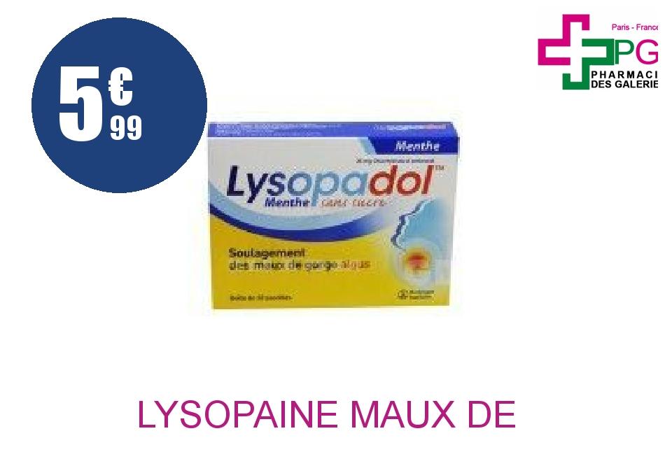 Achetez LYSOPAINE MAUX DE GORGE AMBROXOL 20 mg Pastille sans sucre menthe édulcorée au sorbitol et saccharine sodique Plaquette de 20