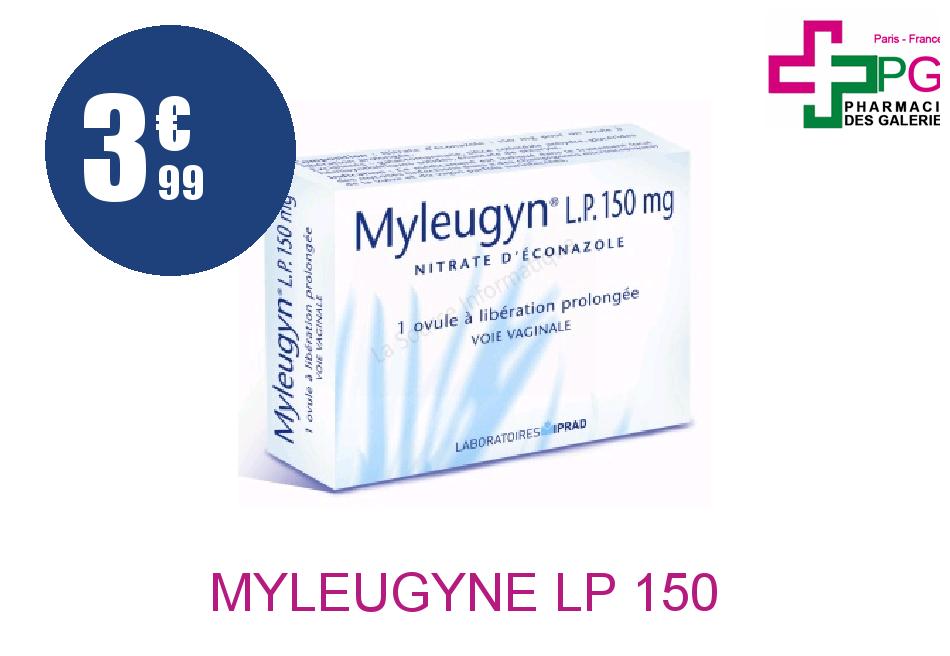 Achetez MYLEUGYNE LP 150 mg Ovule Libération Prolongée Plaquette de 1